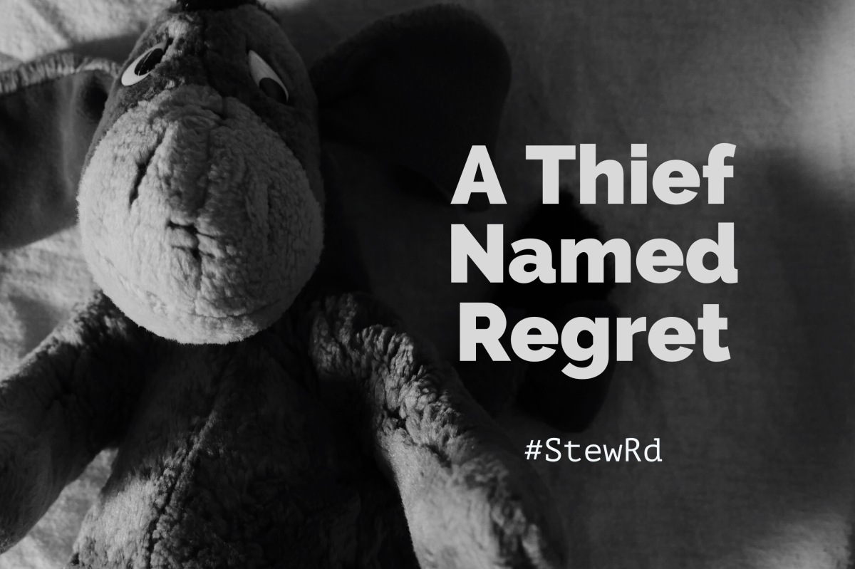 "Woulda, Coulda, Shoulda: A Thief Named ""Regret"""